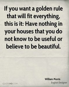 william-morris-designer-if-you-want-a-golden-rule-that-will-fit.jpg (289×361)