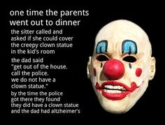 Creepy clown story…(lol read it - it isn't what you expect...)