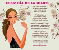 Postal para felicitar a la mujer en su dia Ladies Day, Happy Day, Favorite Quotes, Inspirational Quotes, My Love, Celebrities, Women, Thundercats, Spanish
