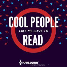 Cool people like me, love to read! #HarlequinBooks #FortheLoveofBooks