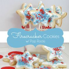 Firecracker Cookies with Pop Rocks - Reasons To Skip The Housework #fourthofjuly #patriotic 4th Of July Celebration, 4th Of July Party, Fourth Of July Food, Patriotic Party, July 4th, July Crafts, Pop Rocks, Independence Day, Firecracker Popcorn