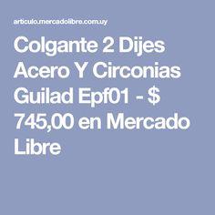 Colgante 2 Dijes  Acero  Y  Circonias Guilad Epf01 - $ 745,00 en Mercado Libre