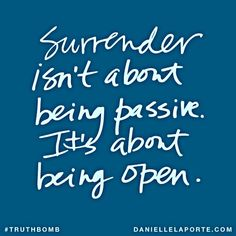 Surrender isn't about being passive Silently Floating – Relax and Succeed
