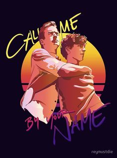 Pósters «Call Me by Your Name Retro Sunset» de reymustdie | Redbubble