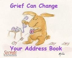 Grief Can Change Your Address Book
