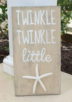 Beach Decor, Twinkle Twinkle Little Star Sign , Little Starfish Sign, Tan Distressed Wood Sign, Shabby Chic, Cottage Chic