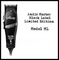 Andis Master Black Label Limited Edition Model ML Andis Clippers, My Black, Label, Personal Care, Self Care, Personal Hygiene