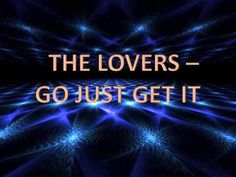 The Lovers - Go Just Get It