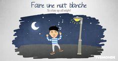 Faire une nuit BLANCHE: Une nuit sans sommeil