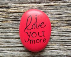 I Love You More Painted Rock, Decorative Accent Stone, Paperweight by HeartandSoulbyDeb on Etsy Heart Painting, Pebble Painting, Pebble Art, Stone Painting, Painting Art, Painted Rocks Craft, Hand Painted Rocks, Painted Pebbles, Painted Stones