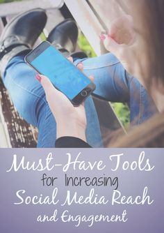 Increase your social media reach and engagement with these tools.