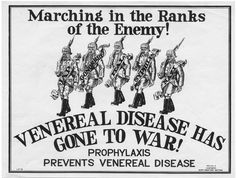 DESCRIPTION: Marching in the ranks of the enemy! : venereal disease has gone to war! : prophylaxis prevents venereal disease.