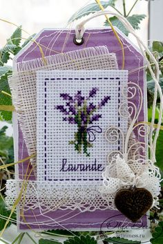 Spring tag Provence – Keep up with the times. Mini Cross Stitch, Simple Cross Stitch, Cross Stitch Cards, Cross Stitching, Cross Stitch Embroidery, Embroidery Patterns, Lavender Crafts, Lavender Bags, Lavender Sachets