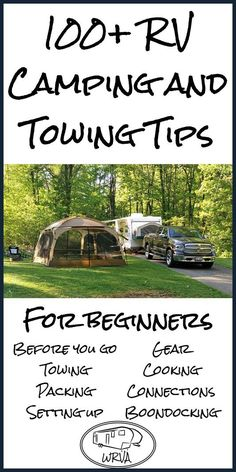 First time camping or seasoned pro, here are over 100 tips for a better camping experience.