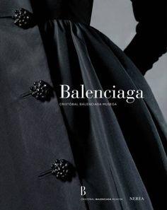 Balenciaga by Pierre Arizzoli-Clémentel, http://www.amazon.com/dp/0500970289/ref=cm_sw_r_pi_dp_4FoXrb1AWR05Q