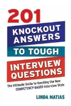 201 knockout answers to tough interview questions the ultimate guide to handling the new competency - Interview Checklist For Employer Interview Checklist And Guide For Employers