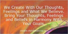 Bring Your Beliefs in Line With Your Goals