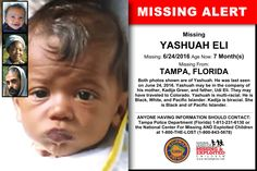 YASHUAH ELI, Age Now: 7 Month(s), Missing: 06/24/2016. Missing From TAMPA, FL. ANYONE HAVING INFORMATION SHOULD CONTACT: Tampa Police Department (Florida) 1-813-231-6130.