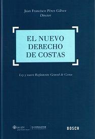 El nuevo derecho de costas : Ley y nuevo Reglamento General de Costas.    Bosch, 2015