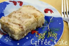 Egg Nog Coffee Cake