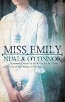Buy Miss Emily by O'Connor, Nuala - 9781910124550 - Online Bookstore American Poets, Historical Fiction, Fiction Books, Book Nerd, So Little Time, Book Review, Books To Read, How To Memorize Things, Novels