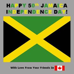 Happy 50th Jamaica Independence Day!