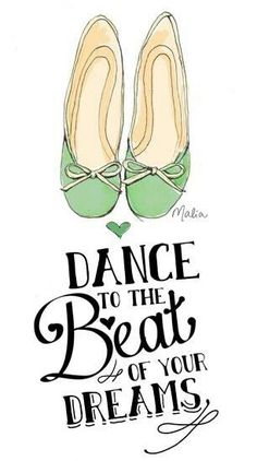 Bailar al ritmo de sus sueños Dance to the beat of your dreams