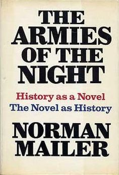 Armies Of The Night ~ Norman Mailer