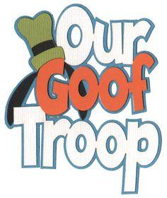 Our Goof Troop Laser Die Cut