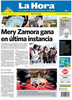 Los temas destacados son: Mery Zamora gana en la íltima instancia, Se revisan los prediales, Conaie anuncia movilizaciones, Ciudado con la reventa en Brasil, Vístase con $10 y 'Slow Movement': vivir relajados