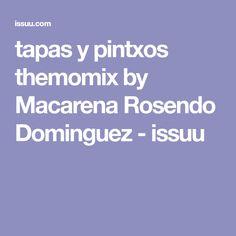 tapas y pintxos themomix by Macarena Rosendo Dominguez - issuu