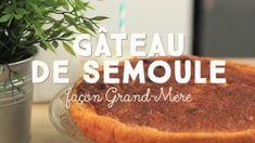 Gâteau de semoule façon grand-mère - CuisineAZ