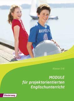 Module für projektorientierten Englischunterricht - Projektheft Klasse 5/6: Verlage der Westermann Gruppe