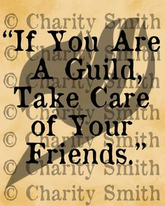'' If you are a guild, take care of your friends.''