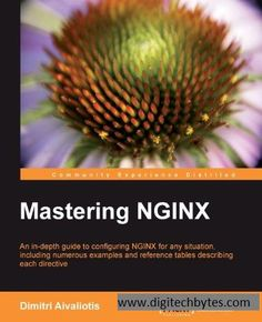 Load Balancing With Nginx: Mastering Nginx by Dimitri Aivaliotis. Dimitri Aivaliotis works as a Systems Architect at a hosting provider in Zurich, Switzerl. Computer Books, Computer Internet, Autocad 2014, World Code, Age Of Enlightenment, System Administrator, Free Ebooks, Textbook, Coding
