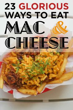23 Glorious Ways To Eat Mac & Cheese.... No doubt this exposes a personal weakness, but this is amusing, and making me salivate :)