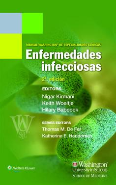 Manual Washington de especialidades clínicas: enfermedades infecciosas. 2ª ed. http://thepoint.lww.com/espanol-Kirmani2e
