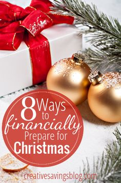 Limit Holiday stress & financially prepare for Christmas with these 8 tips. #7 is really clever!
