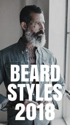 19 Awesome Beard Styles For 2018 #beard #beards