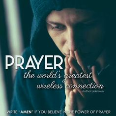 Prayer - the world's greatest wireless connection -Author Unknown