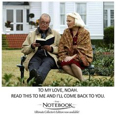 The Notebook <3 until we're old MCG