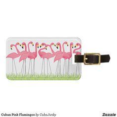 Cuban Pink Flamingos Luggage Tag @zazzle #junkydotcom Aug 15 2016  2x