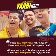 Yaari hai Lyrics by Tony Kakkar: This is a friendhood song is sung, composed and written by Tony Kakkar, features Riyaz Aly, Siddharth Nigam, and Twinkle. Old Song Lyrics, Latest Song Lyrics, Song Lyric Quotes, Me Too Lyrics, Mp3 Song, Music Lyrics, Movie Quotes, Song Memes, Dear Crush