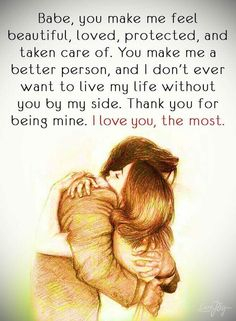 I love you, the most love quotes relationship quotes quotes and sayings love quotes for her love quotes for him inspirational love quotes love quotes for couples relationship images Cute Love Quotes, Love Quotes For Her, Love My Husband Quotes, Soulmate Love Quotes, Romantic Love Quotes, Love Yourself Quotes, True Quotes, I Love You Husband, Cute Boyfriend Quotes