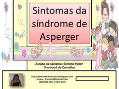 sintomas-da-sndrome-de-asperger by SimoneHelenDrumond via Slideshare