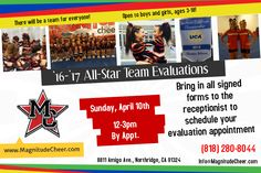 http://www.MagnitudeCheer.com/All-Star-Teams (818) 280-8044  Be sure to enter your email on our website listed above to download the '16-'17 Team Handbook. Simply print out the necessary forms and bring them in to the gym to schedule your evaluation appointment.  Info@MagnitudeCheer.com  Northridge, CA