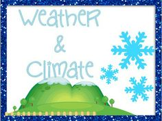 Weather & Climate comparison with notes