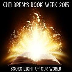 Children's Book Week 2015 - Books Light Up Our World