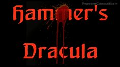 Dracula Hammer Film (1958) Movie Review (Horror)  Aka Horror of Dracula in the US    Starring Christopher Lee & Peter Cushing   Movie Reviews / Film Reviews / Recommended Movies / Recommended Films / Horror Films / Horror Movies   Dracula Hammer Film (1958) Movie Review (Horror)  Aka Horror of Dracula  https://www.youtube.com/user/PopcornCinemaShow  http://popcorncinemashow.tumblr.com/