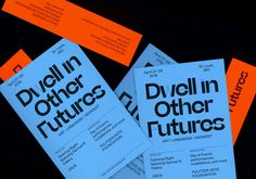 """noahabaker: """"Booklets & Bookmarks for Dwell in Other Futures, 2018 Noah Baker """" Page Design, Book Design, Web Design, Logo Inspiration, Text Layout, St Louis Mo, Creative Flyers, Branding, Tumblr"""